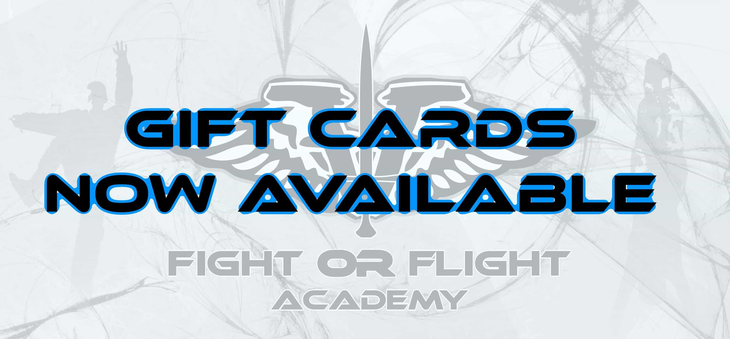 Fight or Flight Academy Gift Cards are now Available
