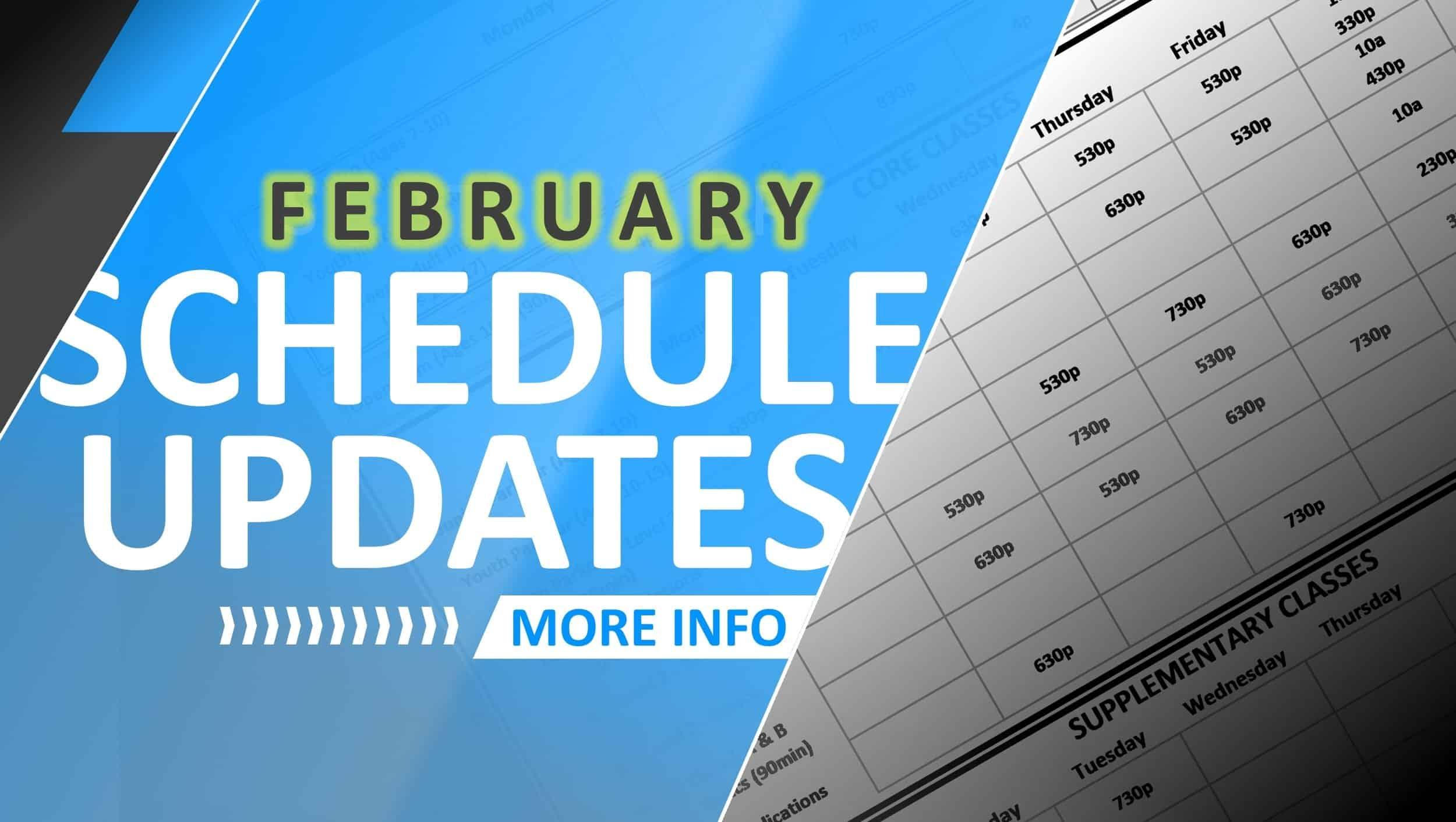 February 2019 Schedule Updates