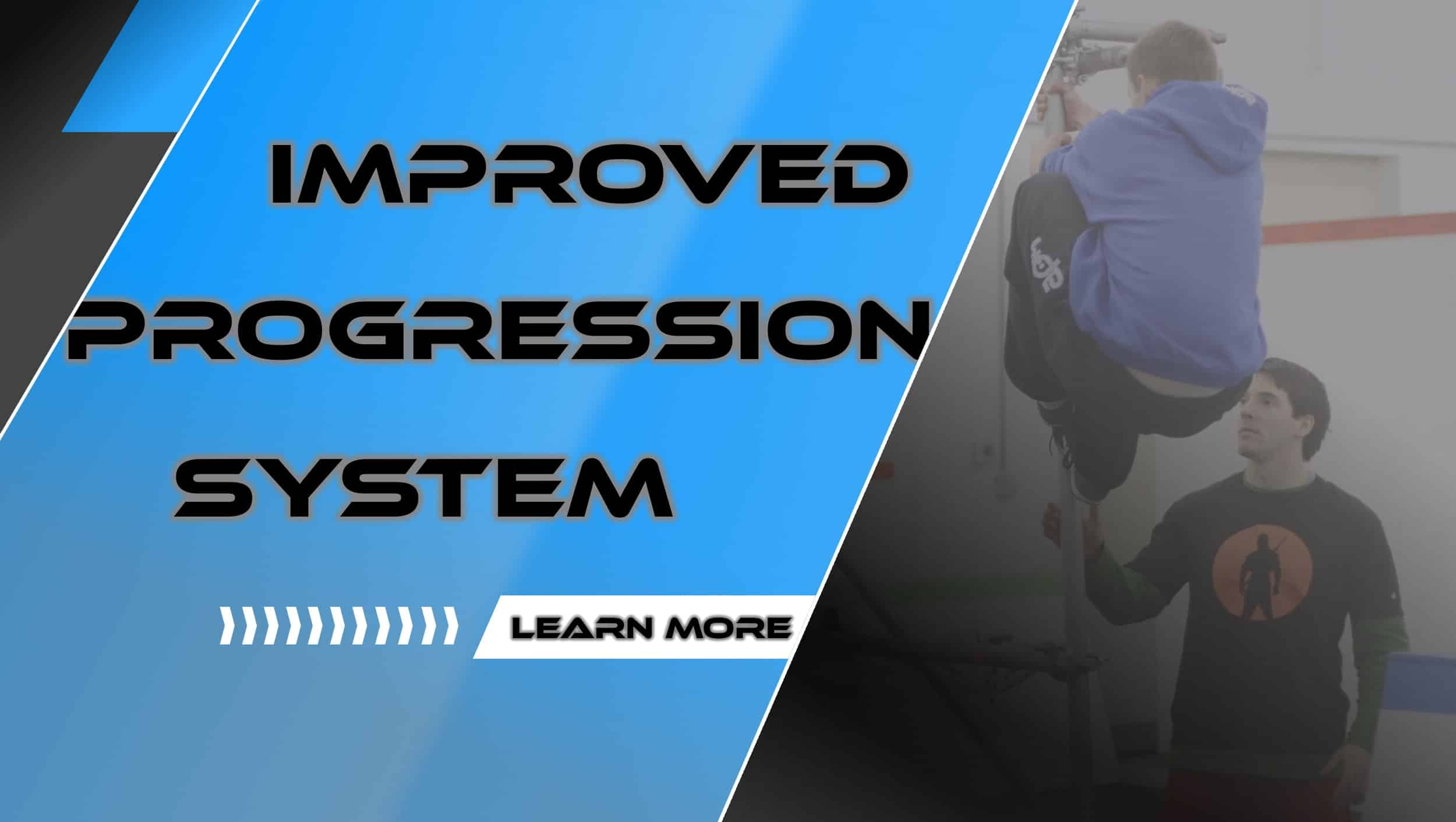Improved Progression System